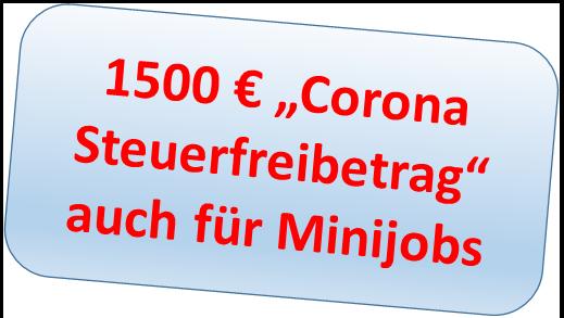Die 1500 Euro Sonderfreibetrag wegen dem Coronavirus gelten auch für die Minijobs